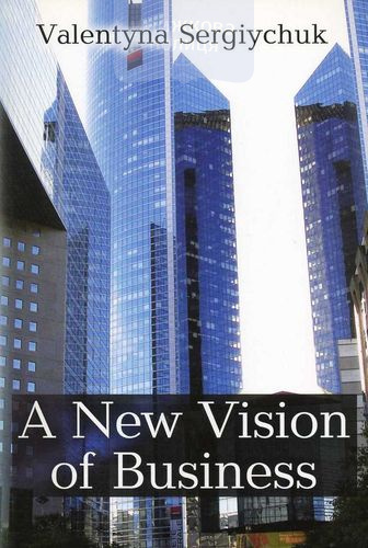 A New Vision of Business